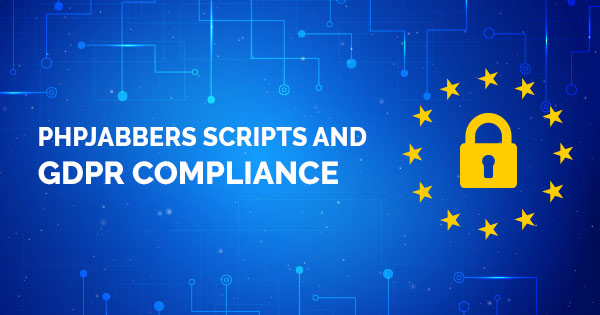 PHPJabbers scripts and GDPR compliance