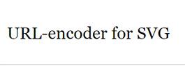 URL-encoder for SVG